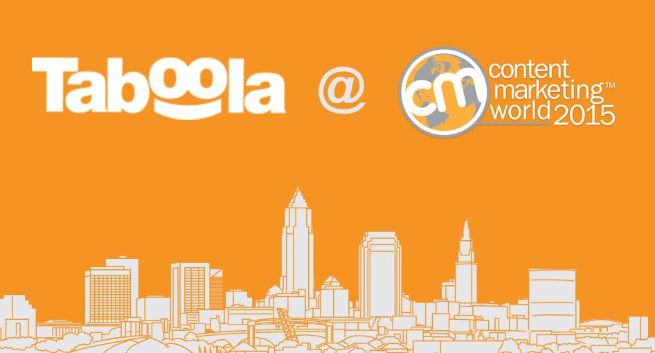 Q&A Preview: Join Taboola at Content Marketing World 2015 for 'Content That Converts'