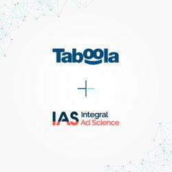 Partnerschaft mit IAS: Taboola führt benutzerdefinierte Tools für noch mehr Markensicherheit ein