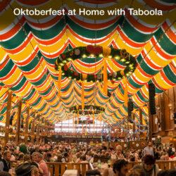 Oktoberfest At Home With Taboola