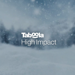 Taboola High Impact Provides Unparalleled Attention With A Variety of Ad Placements