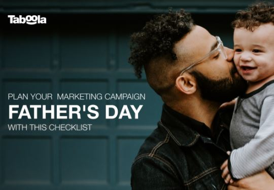 Plan Your Father's Day Marketing Campaign With This Checklist