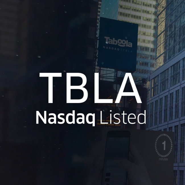 Ringing The Bell For The Open Web: Taboola is Trading as TBLA on Nasdaq