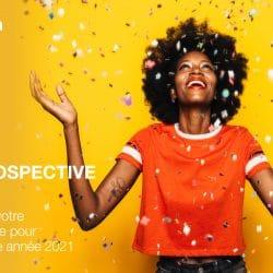 Rétrospective 2020 : planifiez votre campagne pour la nouvelle année 2021
