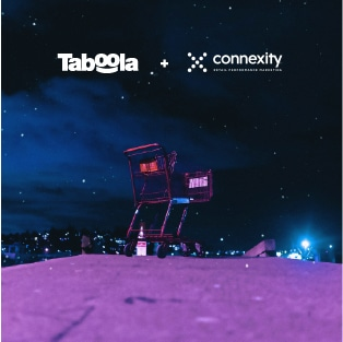 Taboola is Acquiring Connexity For $800M, Bringing e-Commerce Recommendations To The Open Web